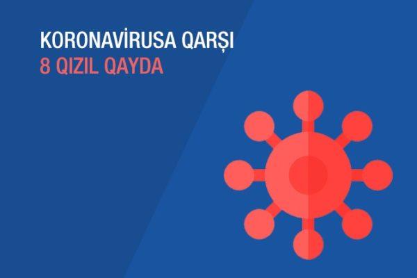 Koronavirusa qarşı 8 qızıl qayda